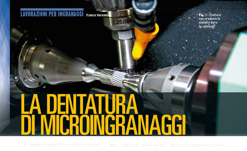Dentatura di microingranaggi - Organi di trasmissione | 10.2018